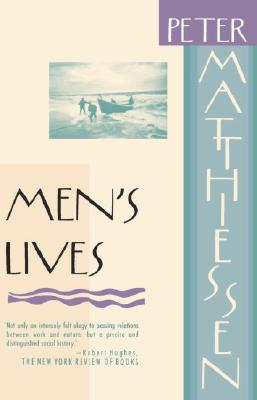 Men's Lives By Matthiessen, Peter