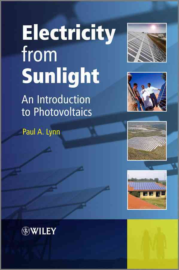 Electricity from Sunlight By Lynn, Paul A.